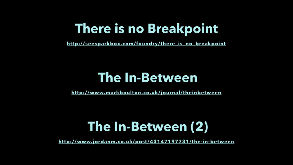 http://seesparkbox.com/foundry/there_is_no_brea...