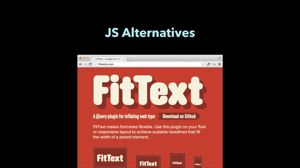 JS Alternatives