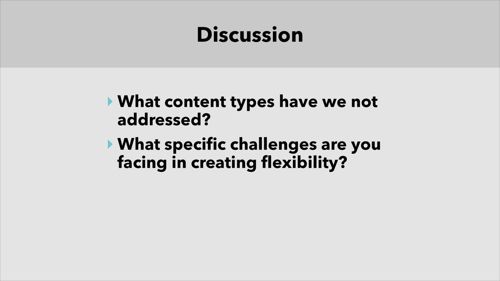 Discussion ‣ What content types have we not add...