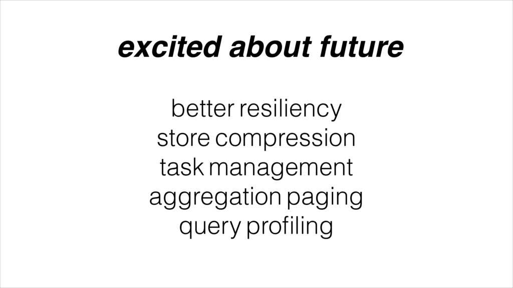better resiliency store compression task manage...