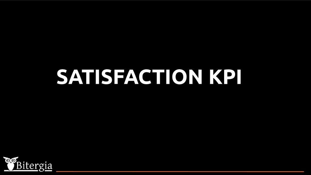 SATISFACTION KPI