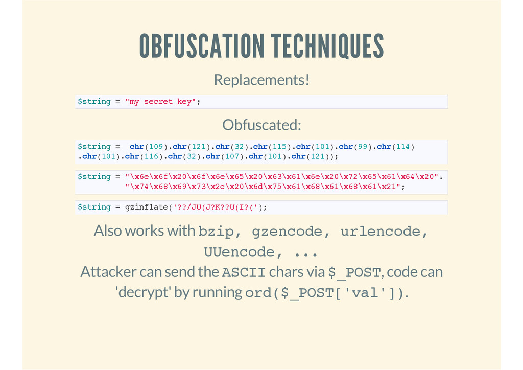OBFUSCATION TECHNIQUES Replacements! $string = ...