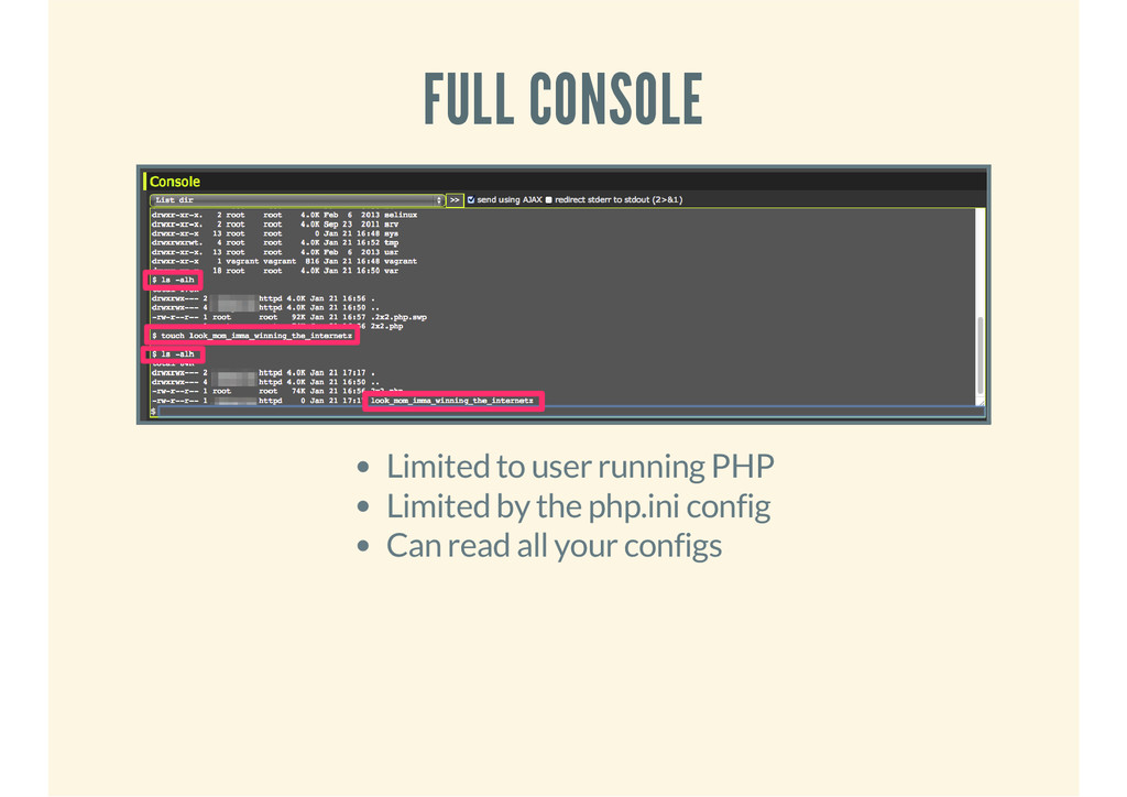FULL CONSOLE Limited to user running PHP Limite...