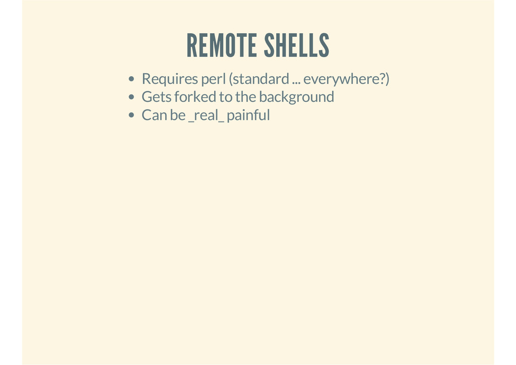 REMOTE SHELLS Requires perl (standard ... every...