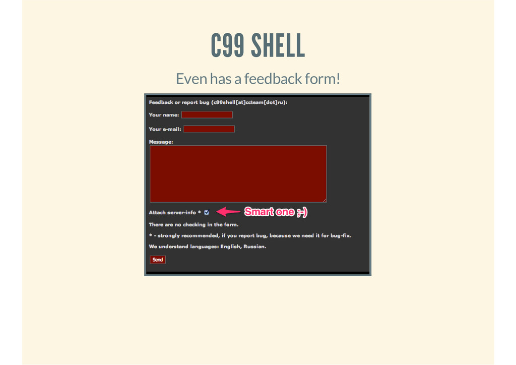 C99 SHELL Even has a feedback form!