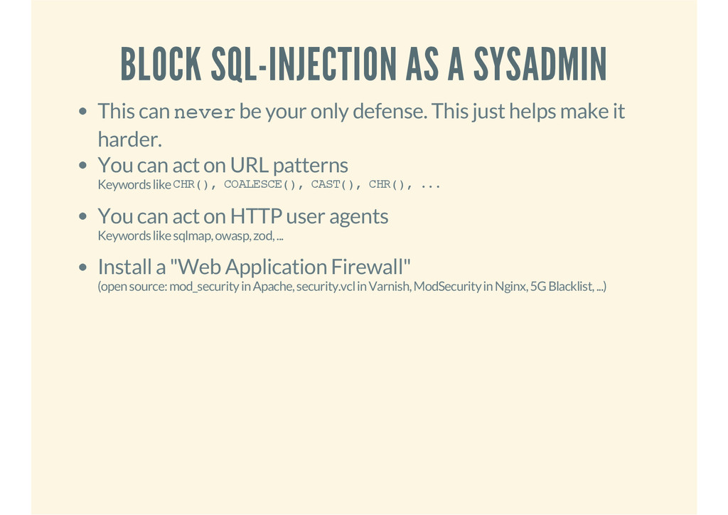 BLOCK SQL-INJECTION AS A SYSADMIN This can neve...
