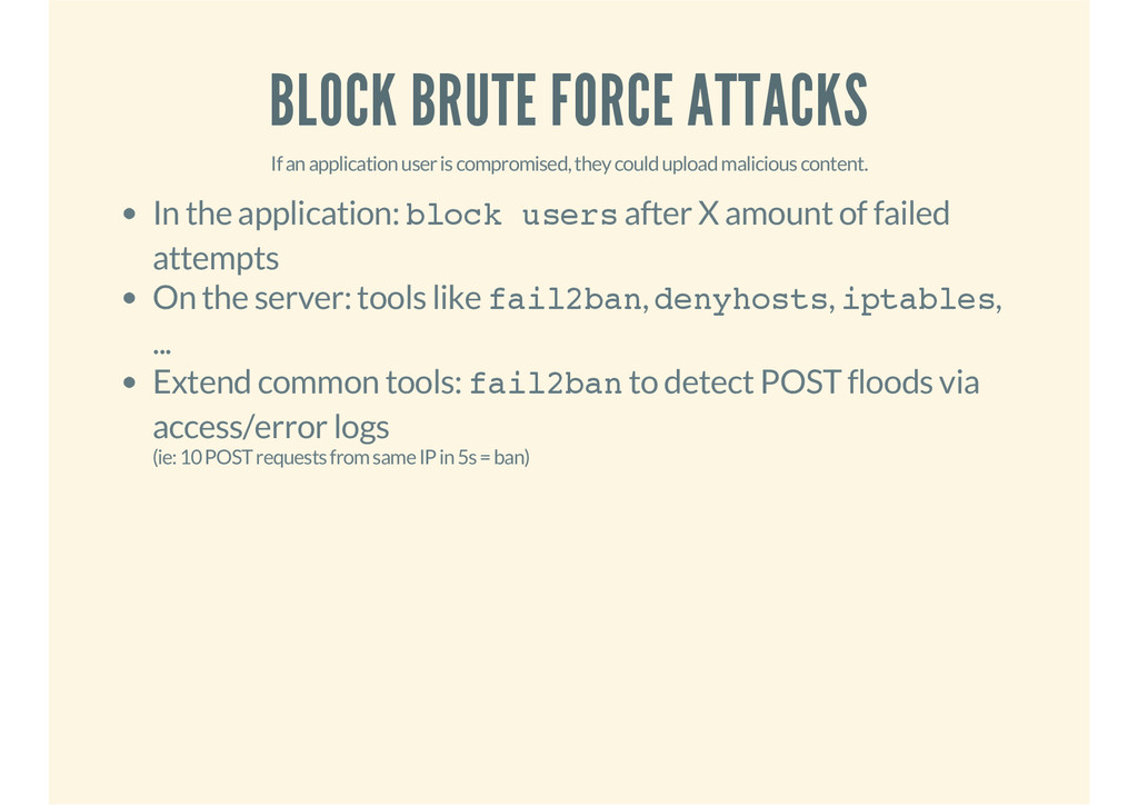 BLOCK BRUTE FORCE ATTACKS If an application use...