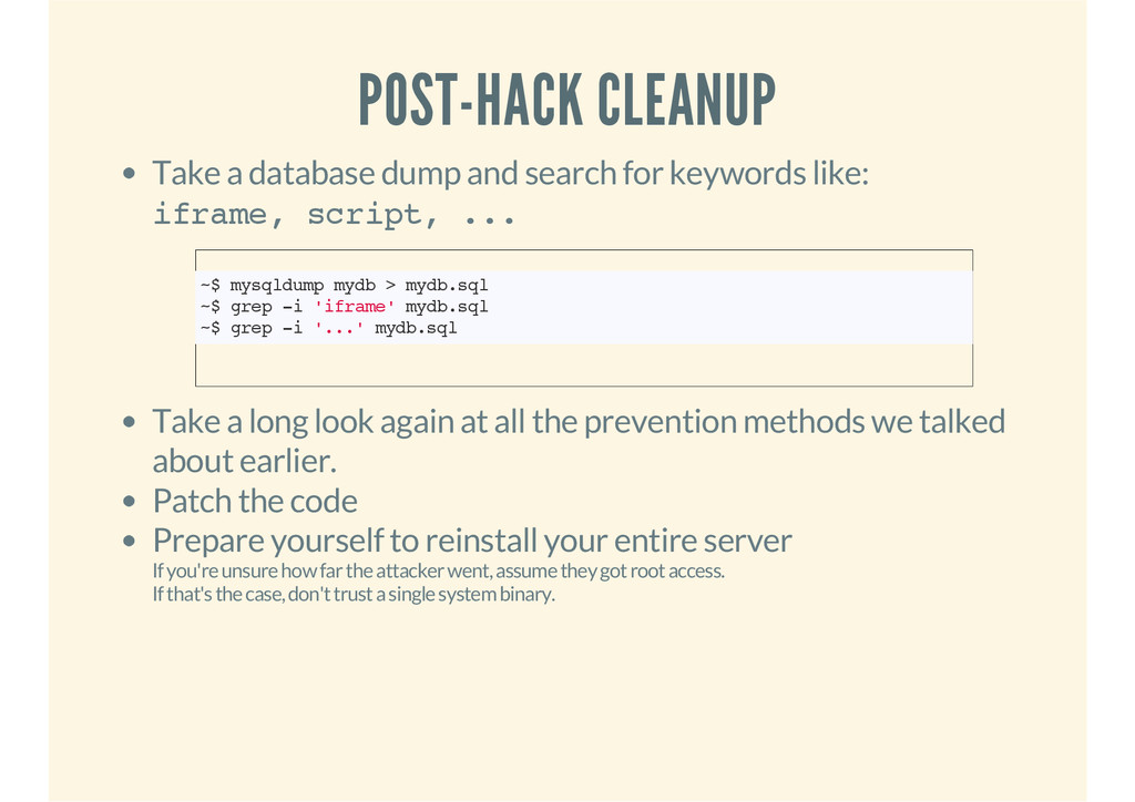 POST-HACK CLEANUP Take a database dump and sear...