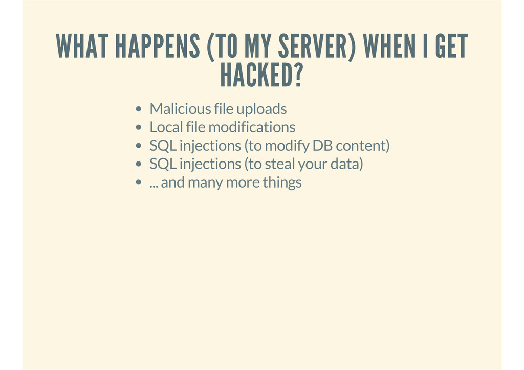 WHAT HAPPENS (TO MY SERVER) WHEN I GET HACKED? ...