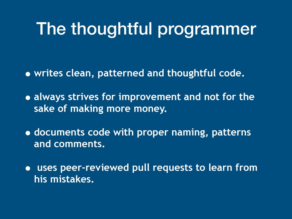 The thoughtful programmer • writes clean, patte...