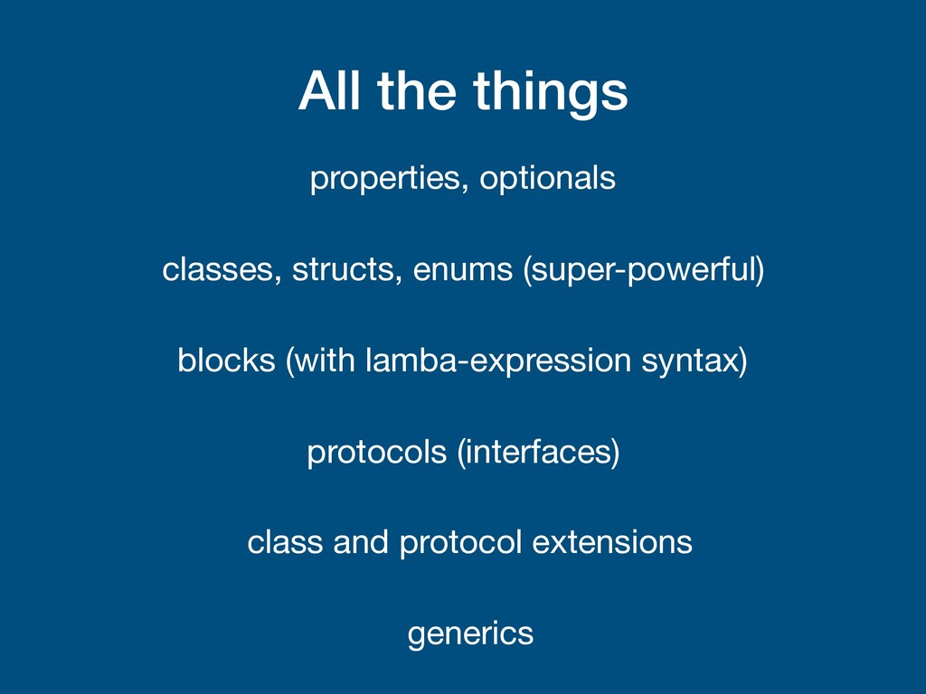 All the things properties, optionals classes, s...