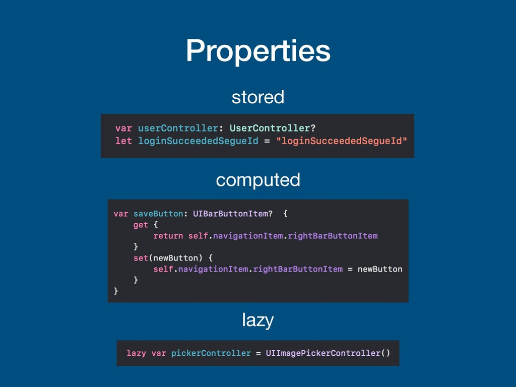 Properties stored computed lazy