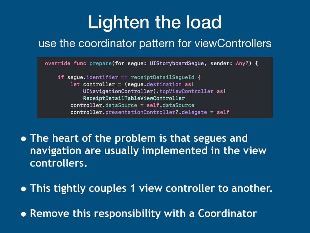 Lighten the load use the coordinator pattern fo...