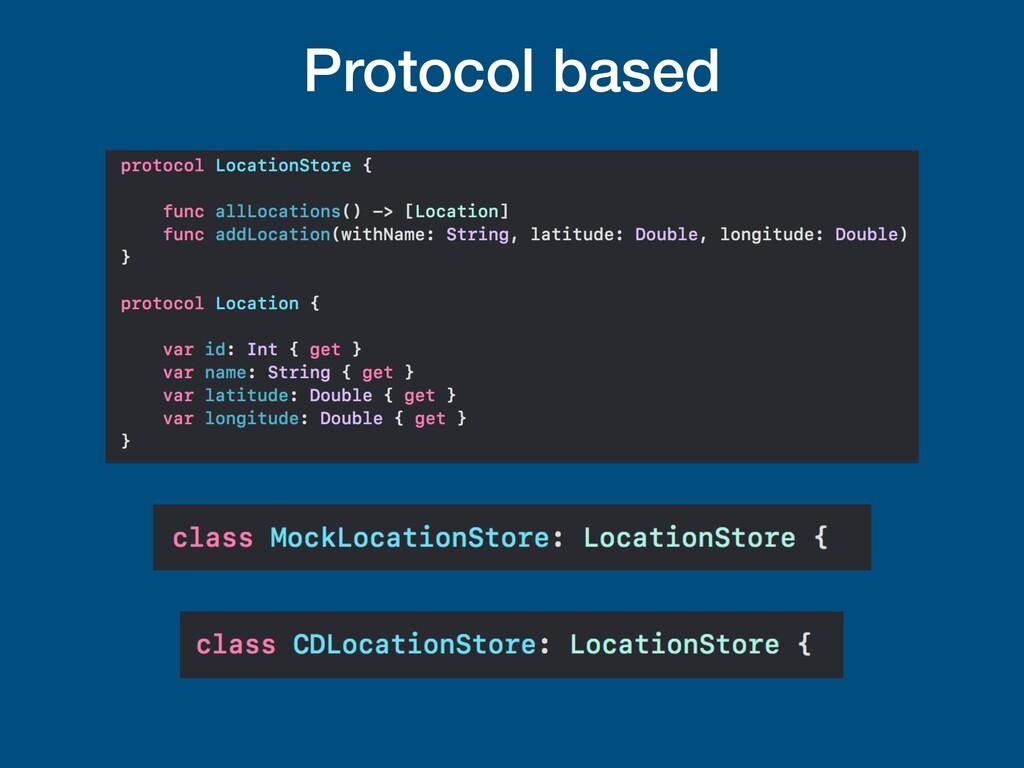 Protocol based