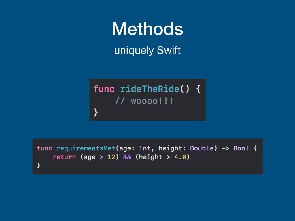 Methods uniquely Swift