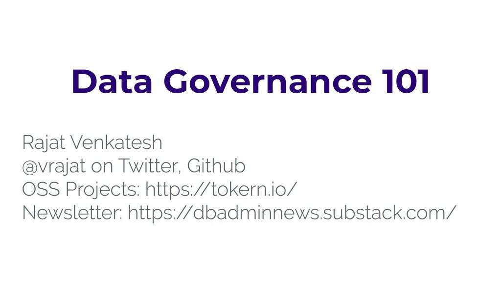 Data Governance 101