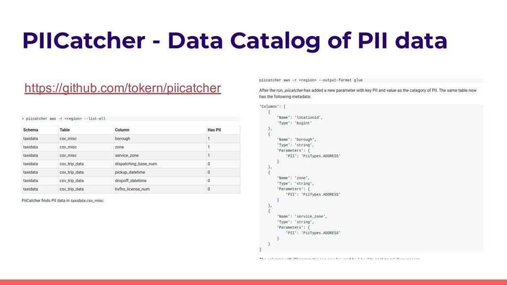 PIICatcher - Data Catalog of PII data https://g...
