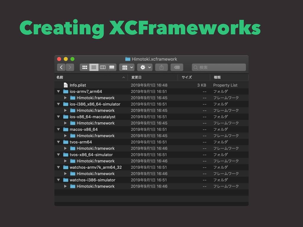 Creating XCFrameworks