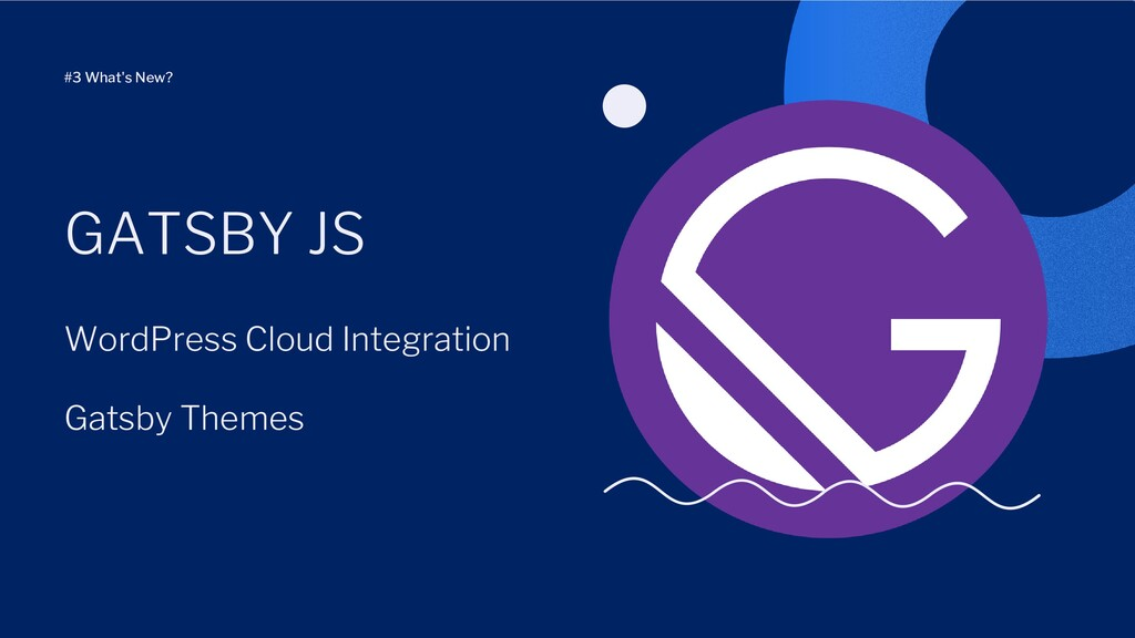 WordPress Cloud Integration Gatsby Themes GATSB...