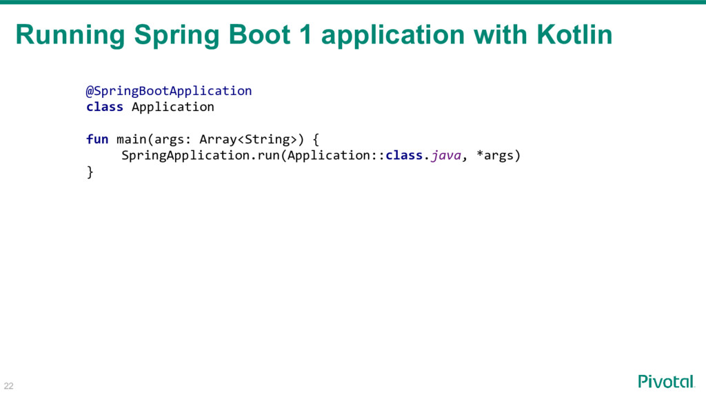 Running Spring Boot 1 application with Kotlin 2...