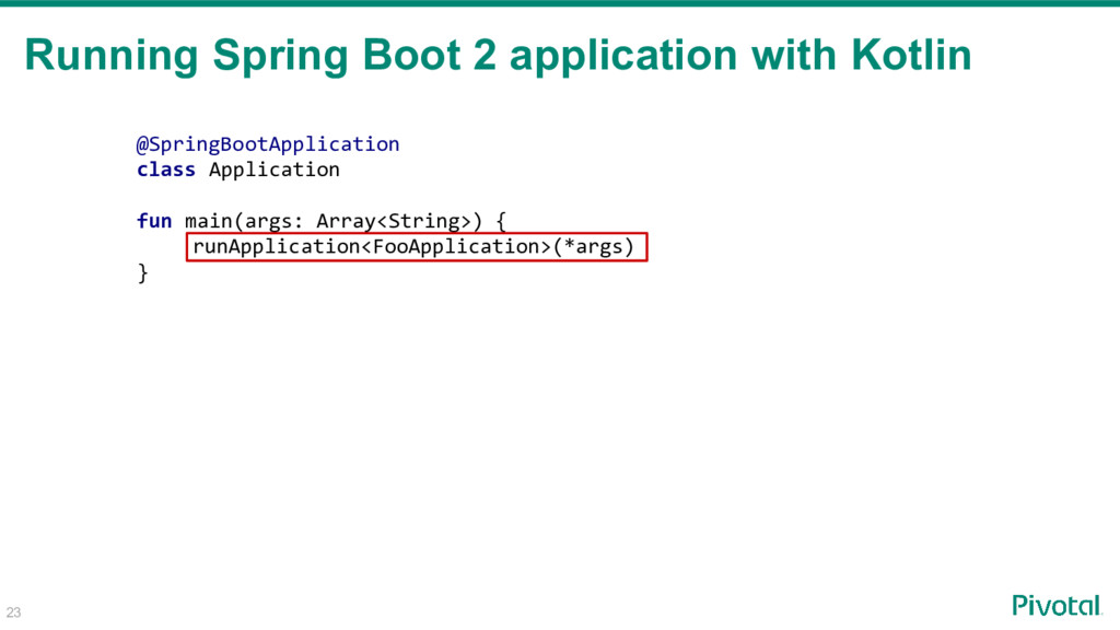 Running Spring Boot 2 application with Kotlin 2...