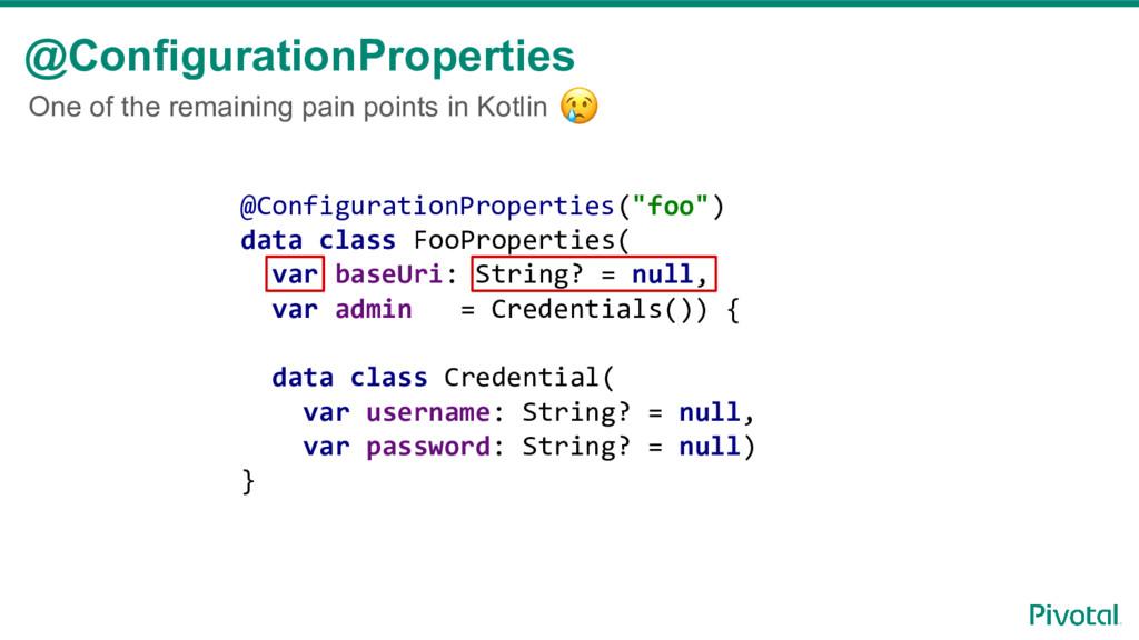 @ConfigurationProperties @ConfigurationProperti...
