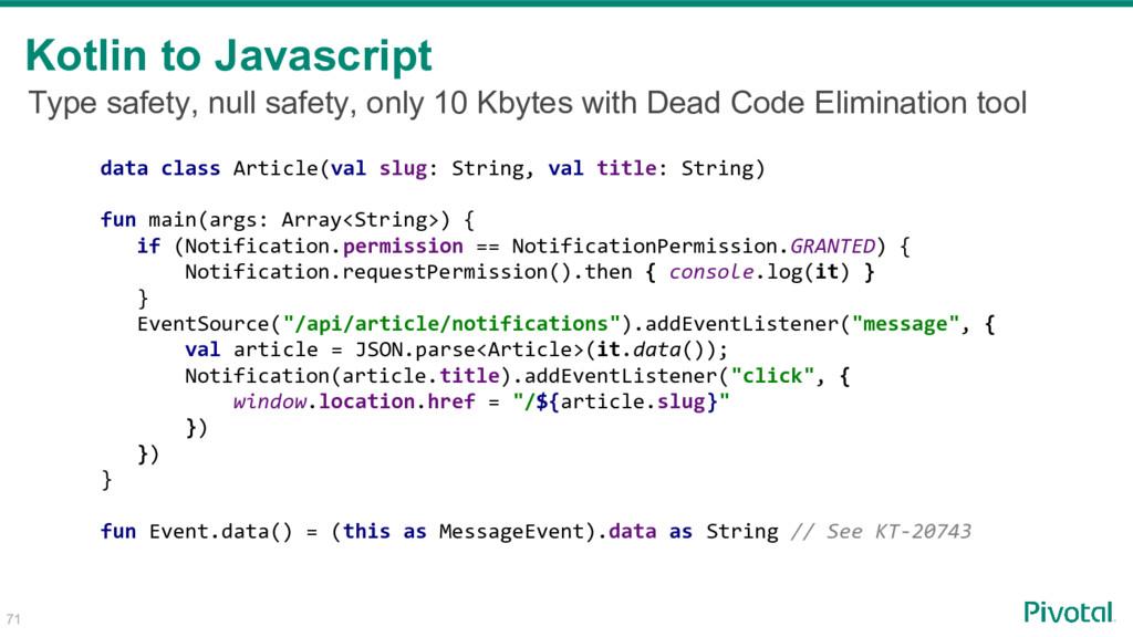 71 Kotlin to Javascript data class Article(val ...