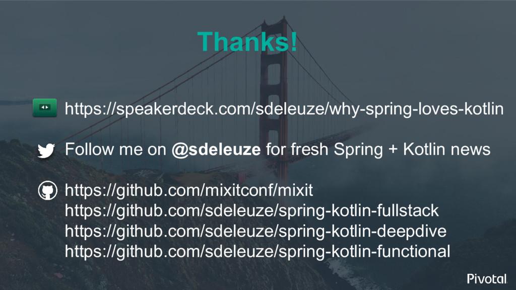Thanks! https://speakerdeck.com/sdeleuze/why-sp...