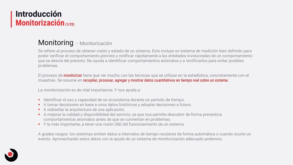 Introducción Monitorización(1/25) Se refiere al...