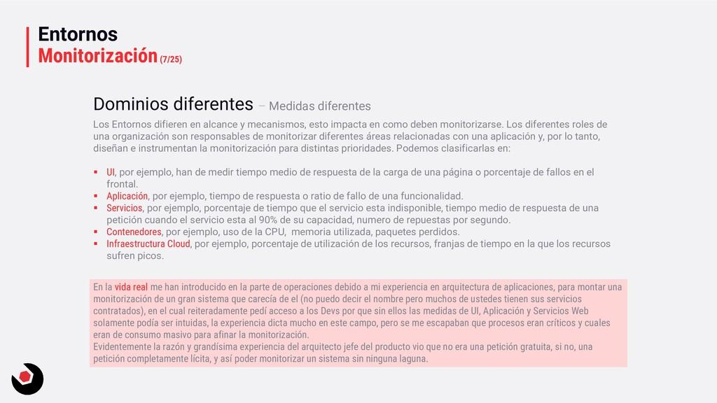 Entornos Monitorización(7/25) Los Entornos difi...
