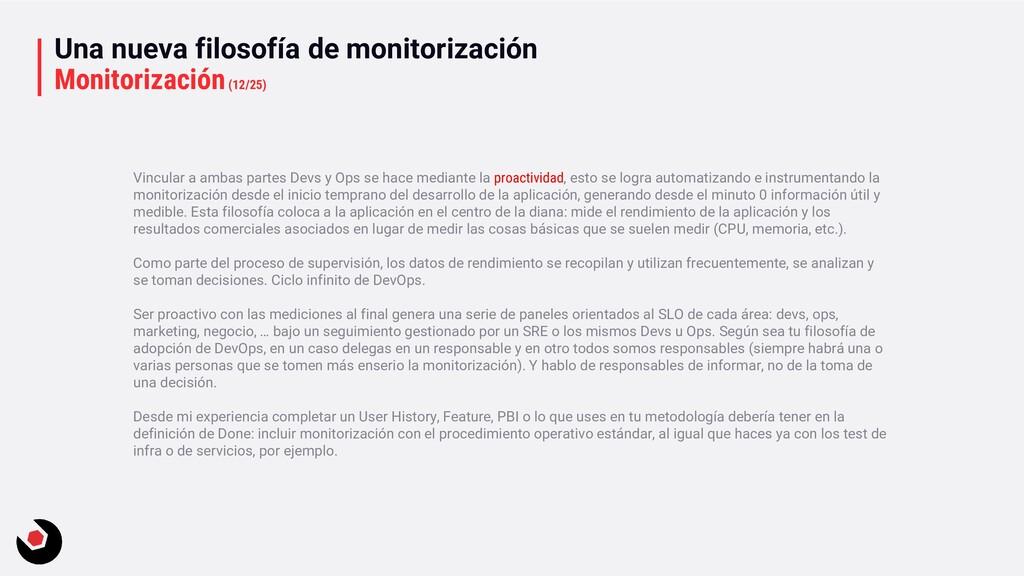 Una nueva filosofía de monitorización Monitoriz...