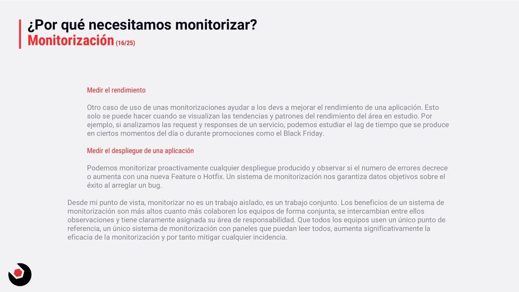 ¿Por qué necesitamos monitorizar? Monitorizació...