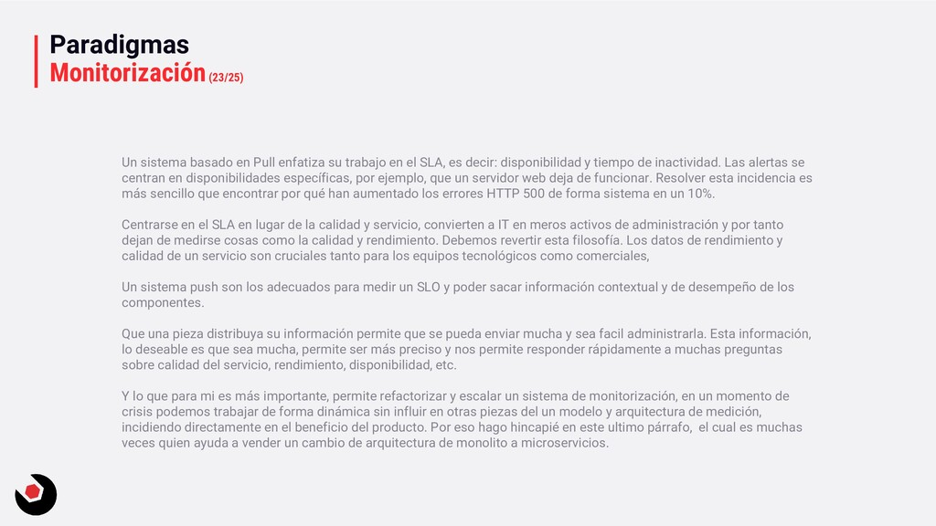 Paradigmas Monitorización(23/25) Un sistema bas...