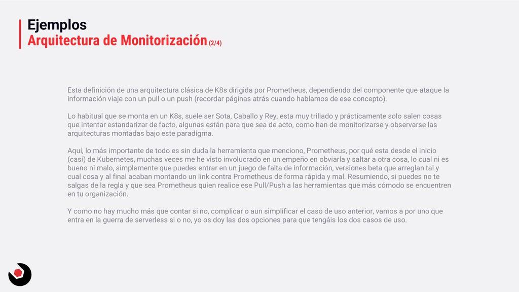 Ejemplos Arquitectura de Monitorización(2/4) Es...