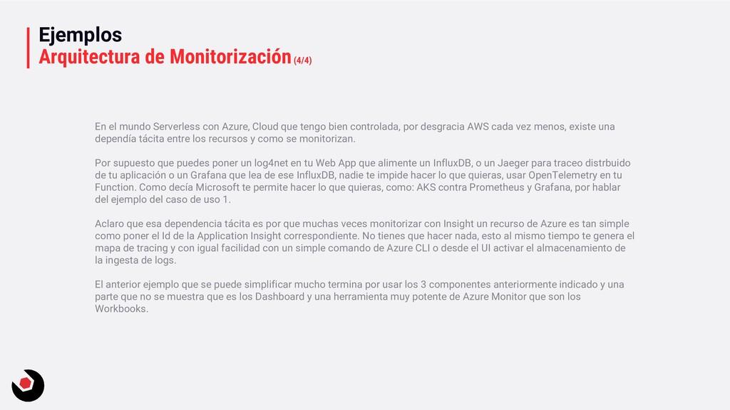 Ejemplos Arquitectura de Monitorización(4/4) En...