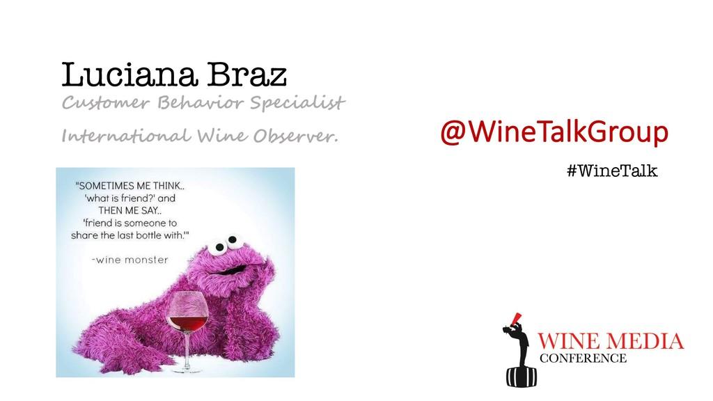 Luciana Braz Customer Behavior Specialist Inter...