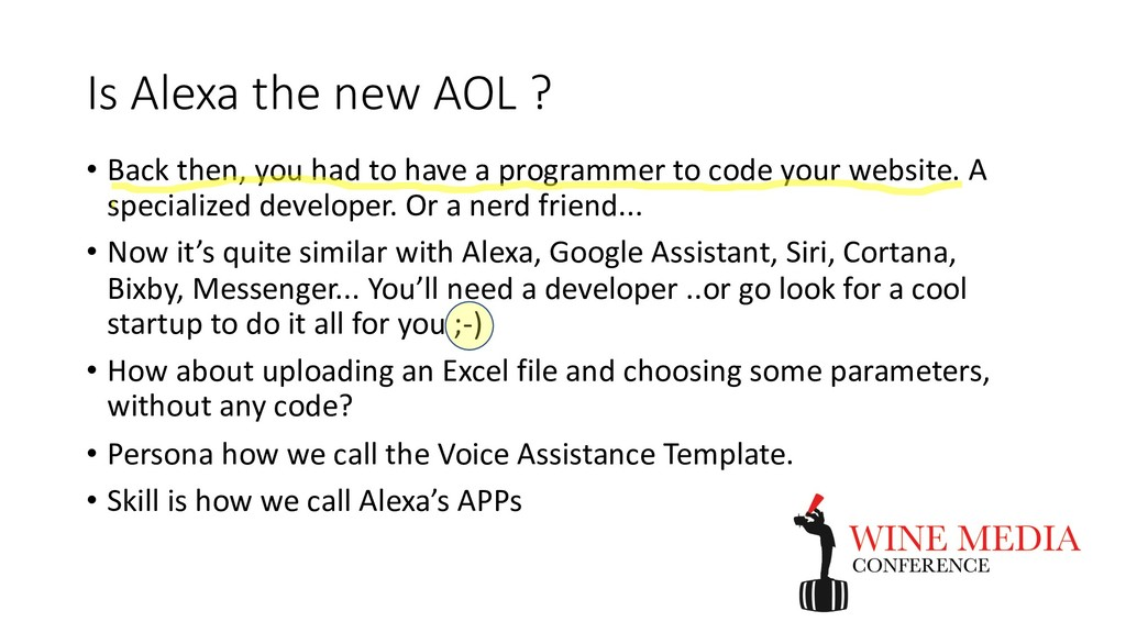 Is Alexa the new AOL ? • Back then, you had to ...