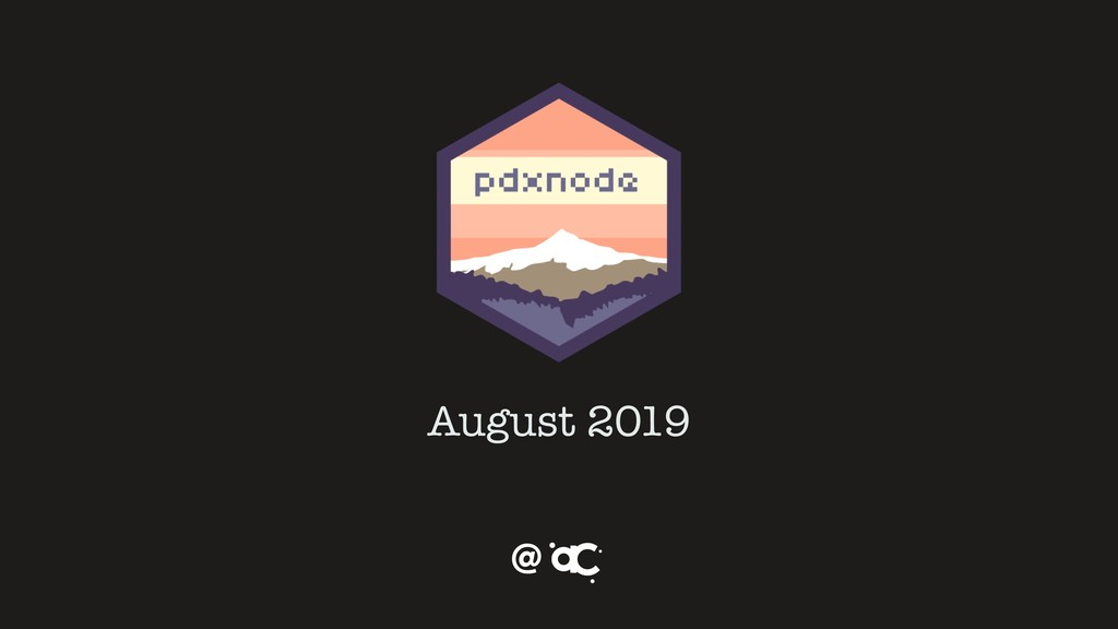 August 2019 @