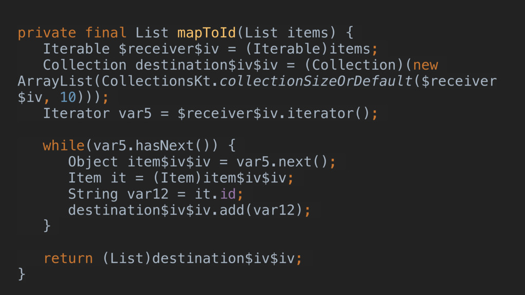 private final List mapToId(List items) { Iterab...