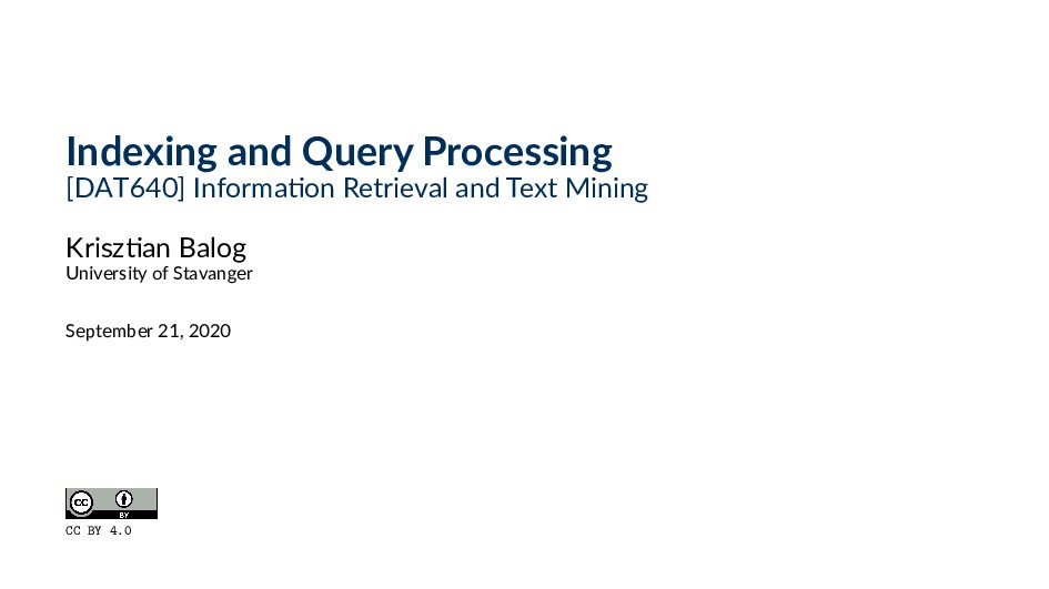 Indexing and Query Processing [DAT640] Informa ...