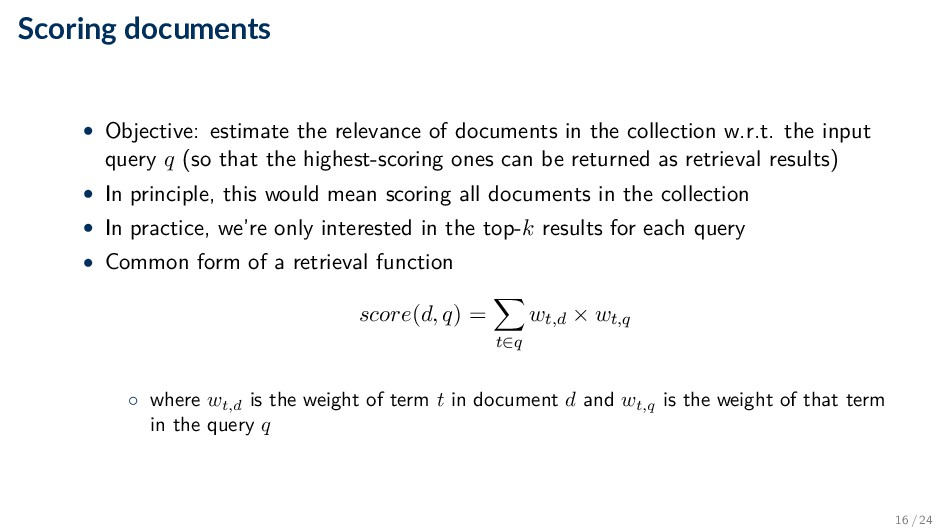 Scoring documents • Objective: estimate the rel...