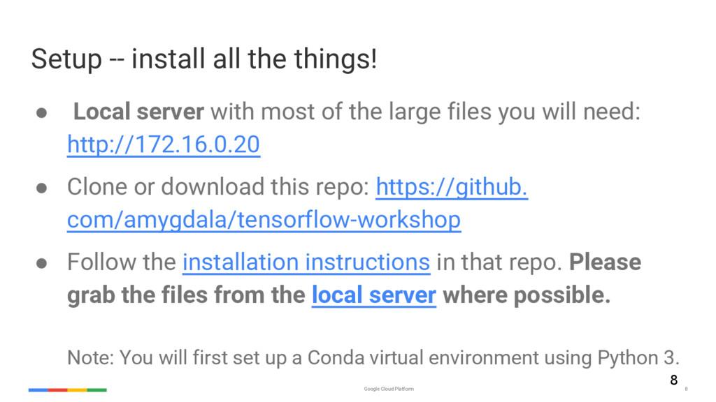 Google Cloud Platform 8 Setup -- install all th...