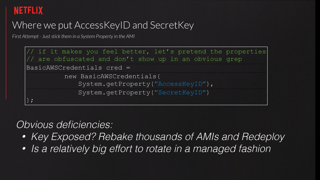 Where we put AccessKeyID and SecretKey First A...