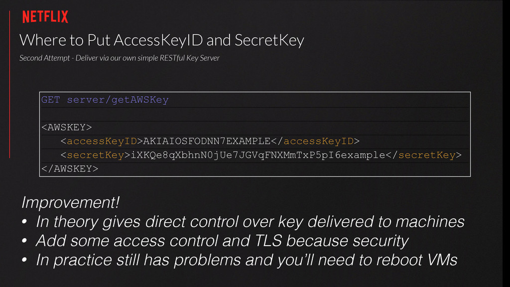 Where to Put AccessKeyID and SecretKey Second ...