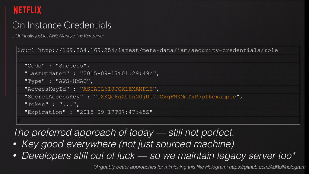 On Instance Credentials   …Or Finally just le...