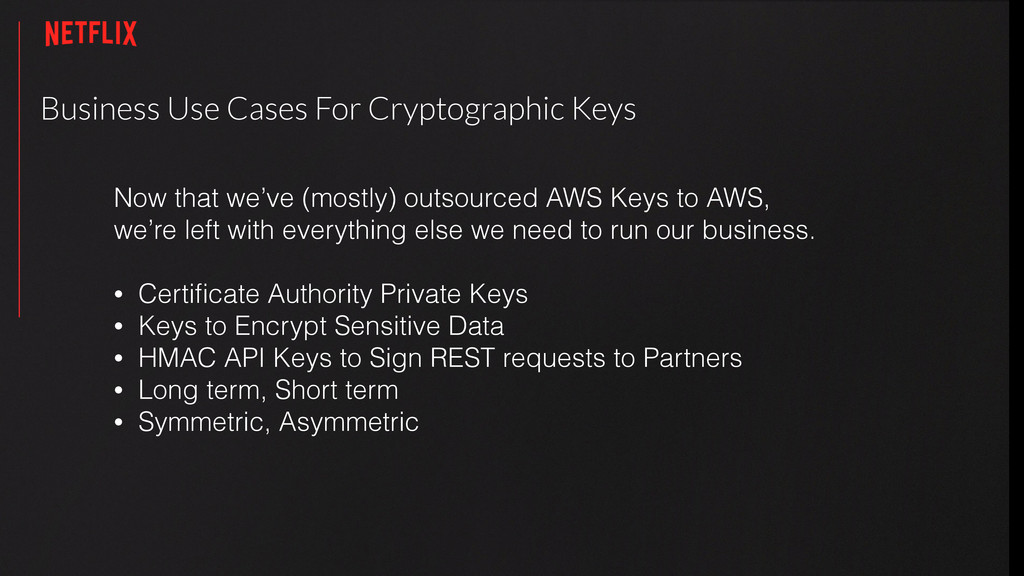 Business Use Cases For Cryptographic Keys Now t...