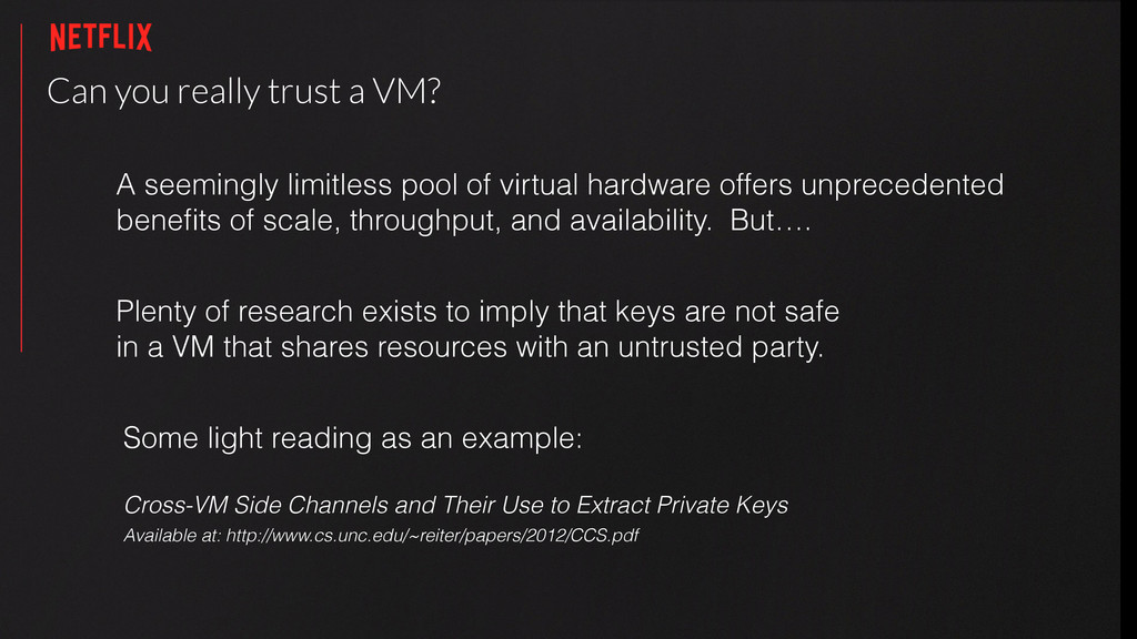 Can you really trust a VM? Plenty of research e...