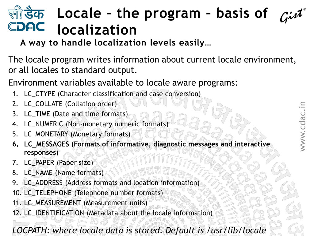 www.cdac.in Locale – the program – basis of loc...
