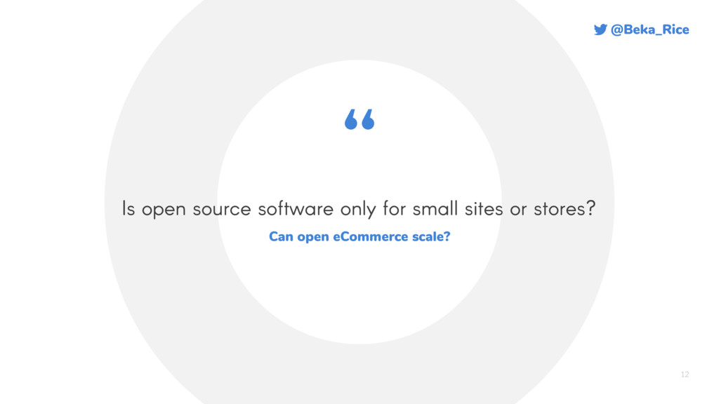 @Beka_Rice 12 Is open source software only for ...