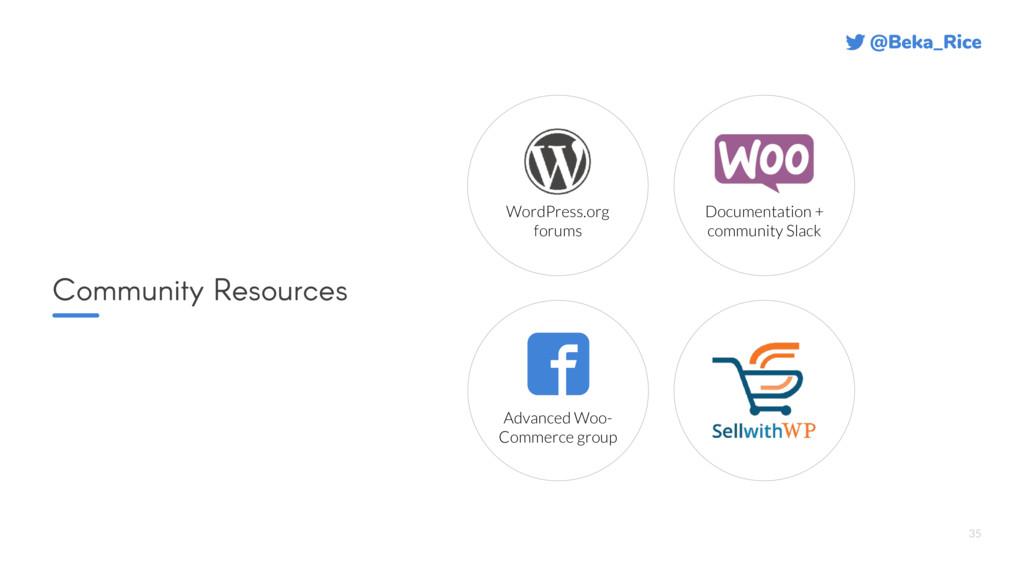 @Beka_Rice 35 Community Resources WordPress.org...